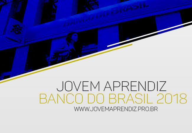 Jovem Aprendiz Banco do Brasil 2018