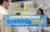 Jovem Aprendiz Correios 2021