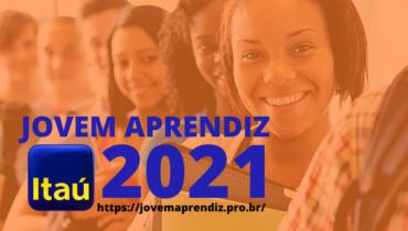 Jovem Aprendiz Itaú 2021
