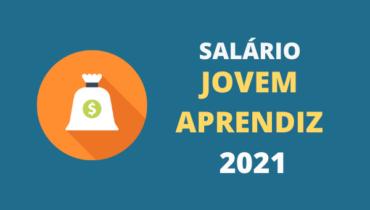 Salário Jovem Aprendiz 2021